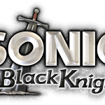 "Why ""Sonic And The Black Knight"" May Surpass ""Sonic Unleashed"""